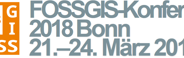 FOSSGIS 21.-24. März 2018: deutsch-sprachige Konferenz über Open Source, Open (Geo-)Data und Open Standards